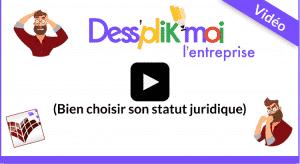 vidéo choisir le bon statut juridique