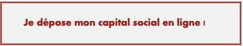 dépôt capital social en ligne